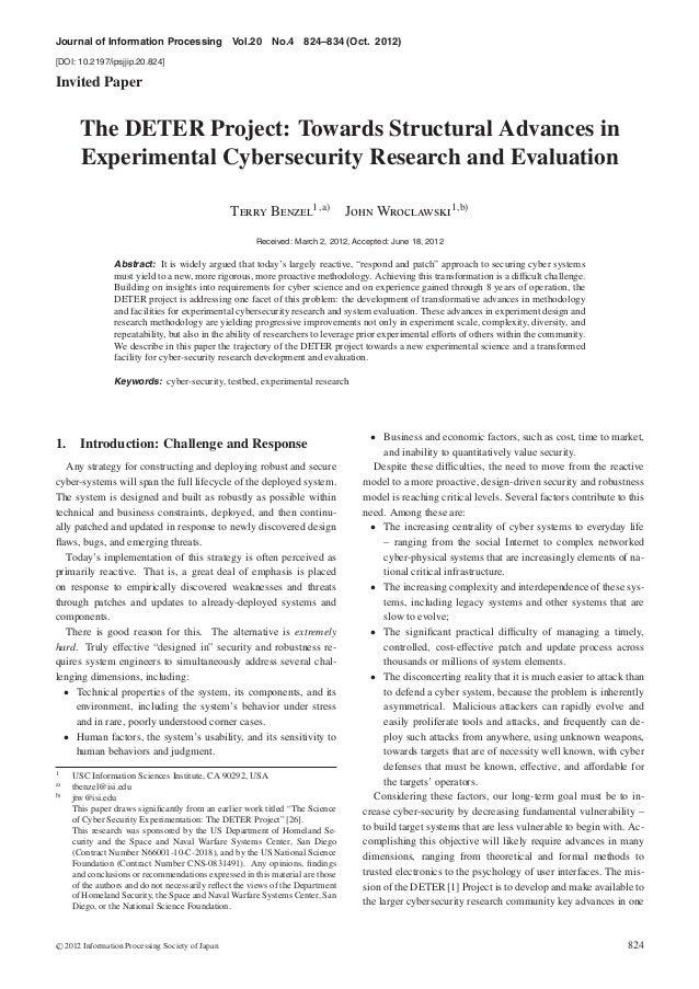 Journal of Information Processing Vol.20 No.4 824–834 (Oct. 2012) [DOI: 10.2197/ipsjjip.20.824] Invited Paper The DETER Pr...