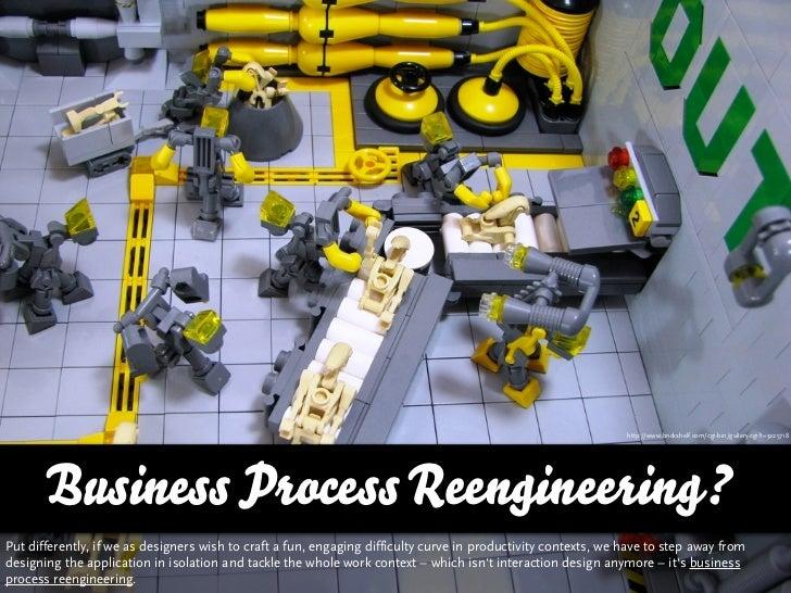 http://www.brickshelf.com/cgi-bin/gallery.cgi?i=3225718           Business Process Reengineering? Put differently, if we a...