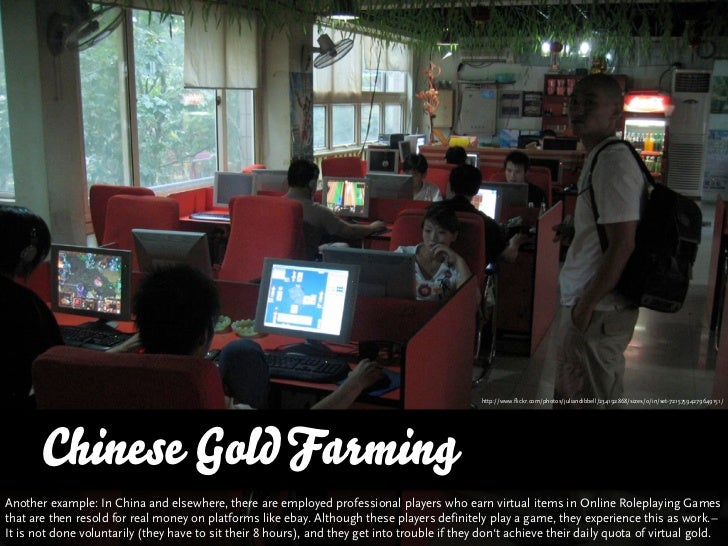 http://www.flickr.com/photos/juliandibbell/234192868/sizes/o/in/set-72157594279649151/            Chinese Gold Farming Ano...