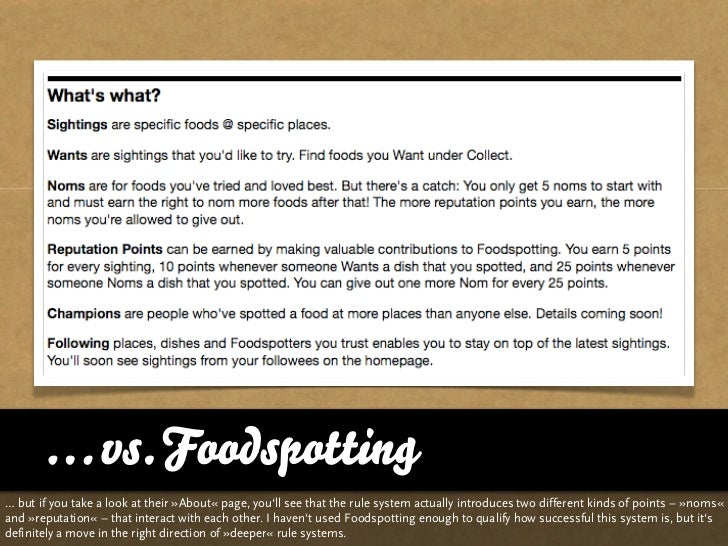 … vs. Foodspotting … but if you take a look at their »About« page, you'll see that the rule system actually introduces two...