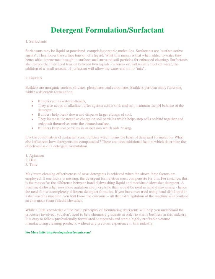 Detergent Formulation/Surfactant1. SurfactantsSurfactants may be liquid or powdered, comprising organic molecules. Surfact...