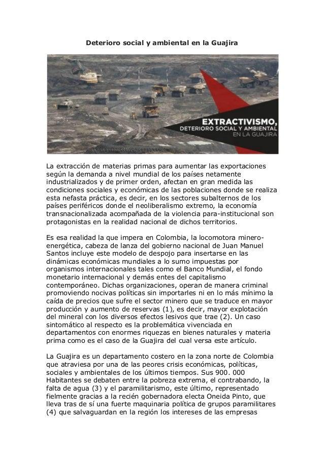 Deterioro social y ambiental en la Guajira La extracción de materias primas para aumentar las exportaciones según la deman...
