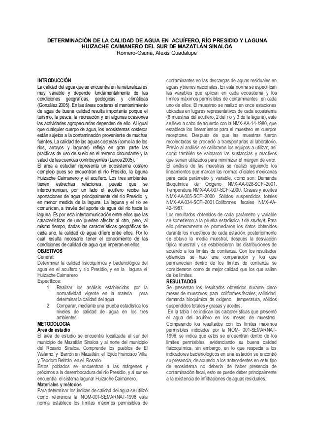 DETERMINACIÓN DE LA CALIDAD DE AGUA EN ACUÍFERO, RÍO PRESIDIO Y LAGUNA HUIZACHE CAIMANERO DEL SUR DE MAZATLÁN SINALOA Rome...