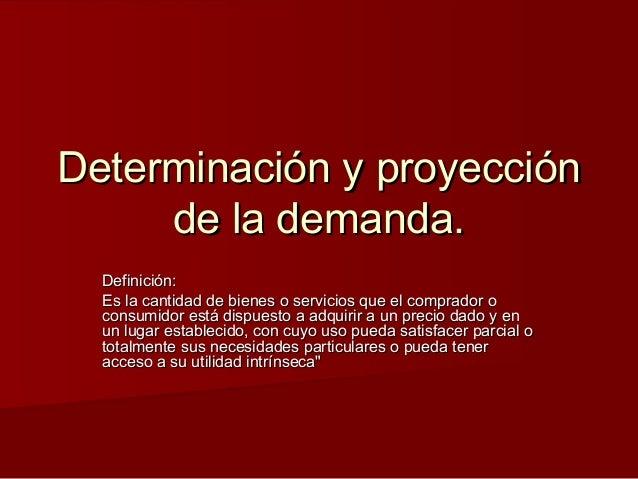 Determinaci n y proyecci n de la demanda for Consulta demanda de empleo