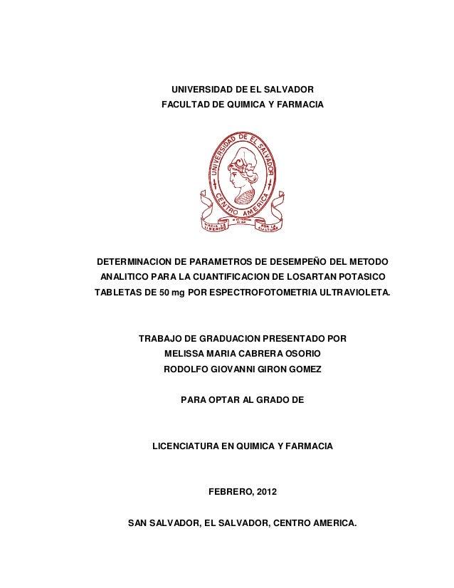 1              UNIVERSIDAD DE EL SALVADOR            FACULTAD DE QUIMICA Y FARMACIADETERMINACION DE PARAMETROS DE DESEMPEÑ...