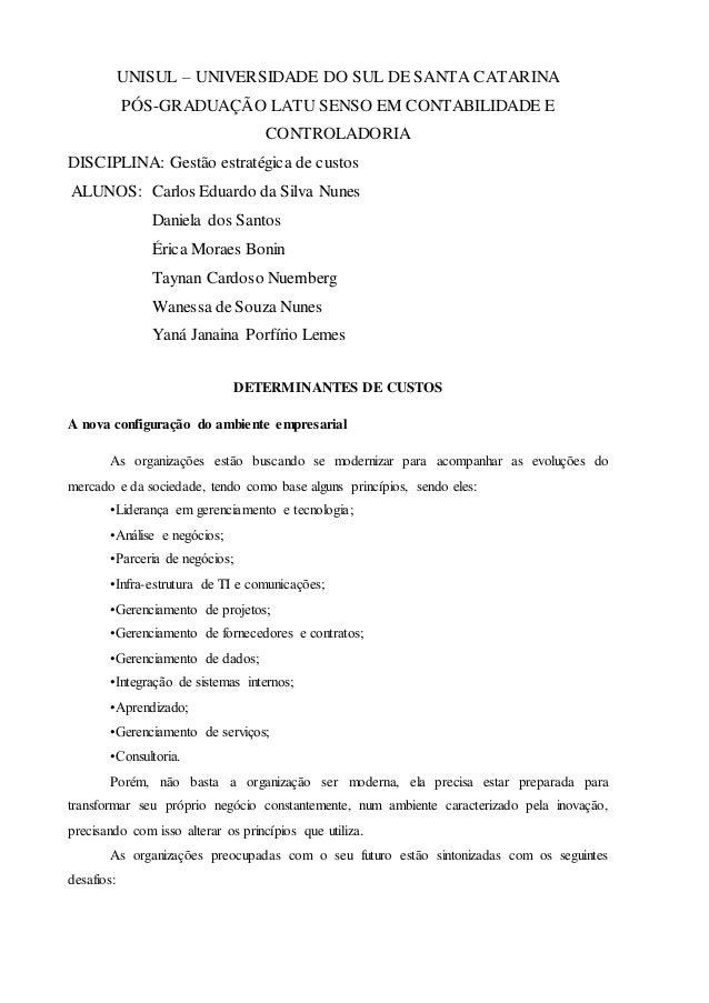 UNISUL – UNIVERSIDADE DO SUL DE SANTA CATARINA PÓS-GRADUAÇÃO LATU SENSO EM CONTABILIDADE E CONTROLADORIA DISCIPLINA: Gestã...