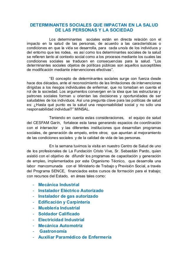 DETERMINANTES SOCIALES QUE IMPACTAN EN LA SALUD          DE LAS PERSONAS Y LA SOCIEDAD              Los determinantes soci...