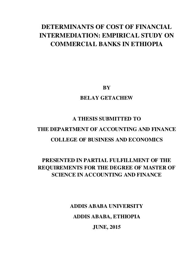 Determinants of cost of financial intermediation empirical