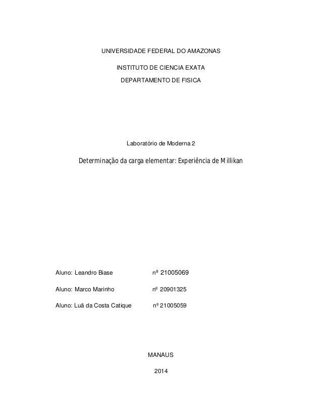 UNIVERSIDADE FEDERAL DO AMAZONAS INSTITUTO DE CIENCIA EXATA DEPARTAMENTO DE FISICA Laboratório de Moderna 2 Determinação d...