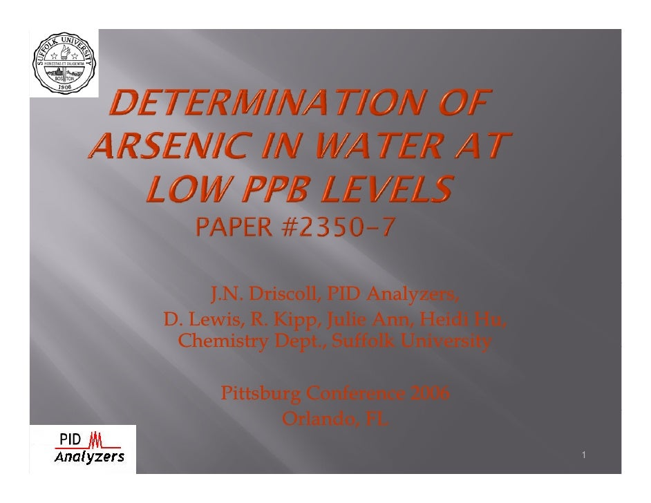 J.N. Driscoll, PID Analyzers, D. Lewis, R. Kipp, Julie Ann, Heidi Hu,  Chemistry Dept., Suffolk University        Pittsbur...