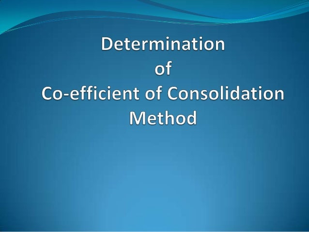 Determination of Co-efficient The similarity between the laboratory curve and theoretical curve is used for the determina...