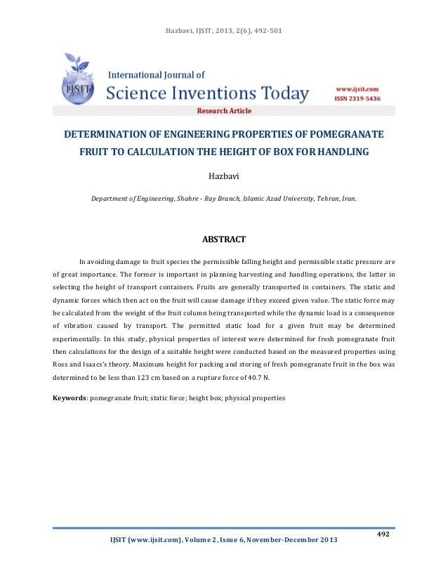 Hazbavi, IJSIT, 2013, 2(6), 492-501  DETERMINATION OF ENGINEERING PROPERTIES OF POMEGRANATE FRUIT TO CALCULATION THE HEIGH...