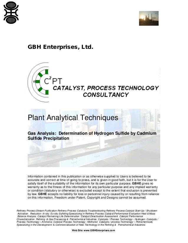 GBH Enterprises, Ltd.  Plant Analytical Techniques Gas Analysis: Determination of Hydrogen Sulfide by Cadmium Sulfide Prec...