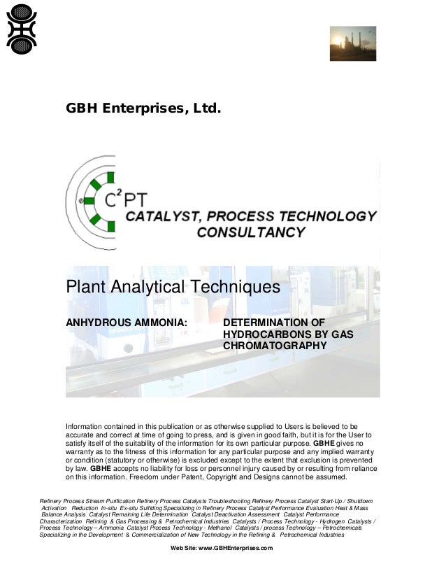 GBH Enterprises, Ltd.  Plant Analytical Techniques ANHYDROUS AMMONIA:  DETERMINATION OF HYDROCARBONS BY GAS CHROMATOGRAPHY...