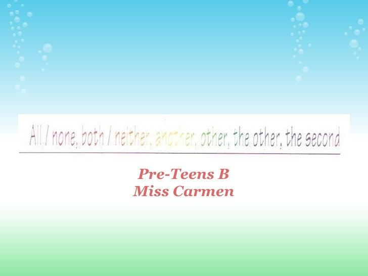 Pre-Teens B Miss Carmen
