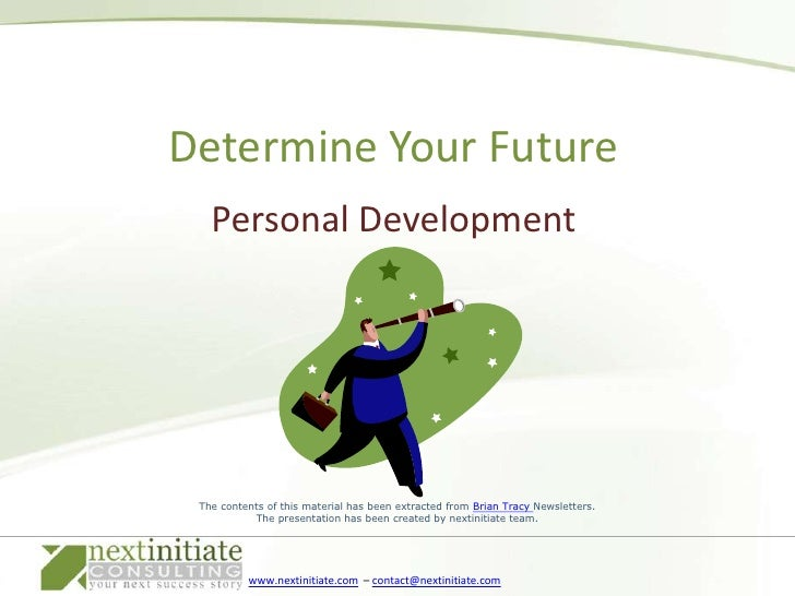 Personal Development<br />Determine Your Future<br />