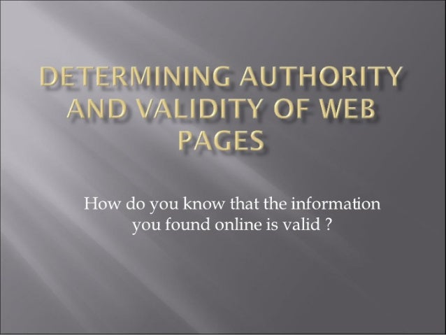 Determining Authority And Validity Of Web Pages