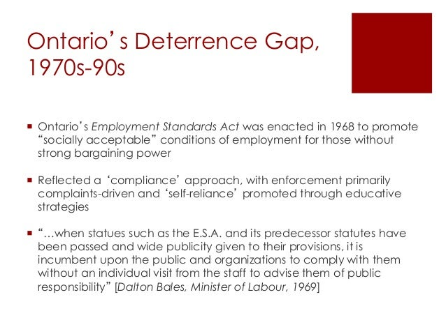 """Ontario's Deterrence Gap, 1970s-90s  Ontario's Employment Standards Act was enacted in 1968 to promote """"socially acceptab..."""