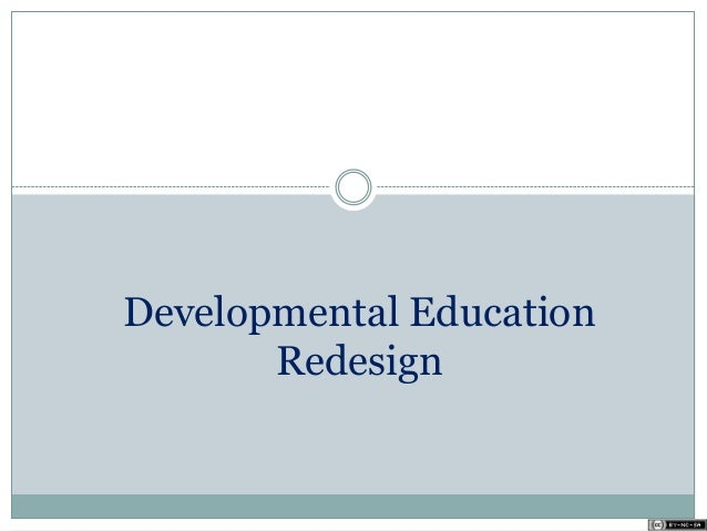 Developmental Education Redesign
