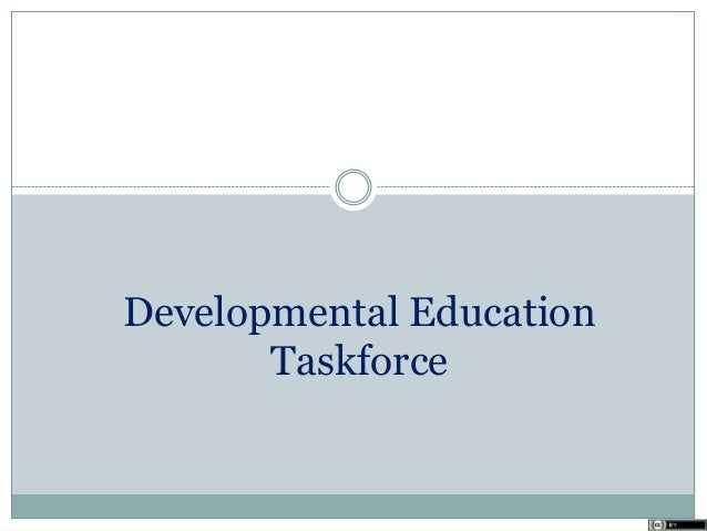Developmental Education Taskforce
