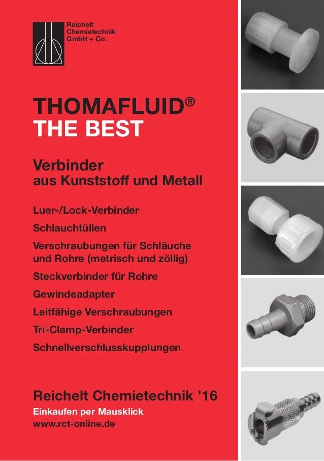 Einkaufen per Mausklick www.rct-online.de Thomafluid® the best Luer-/Lock-Verbinder Schlauchtüllen Verschraubungen für Sc...