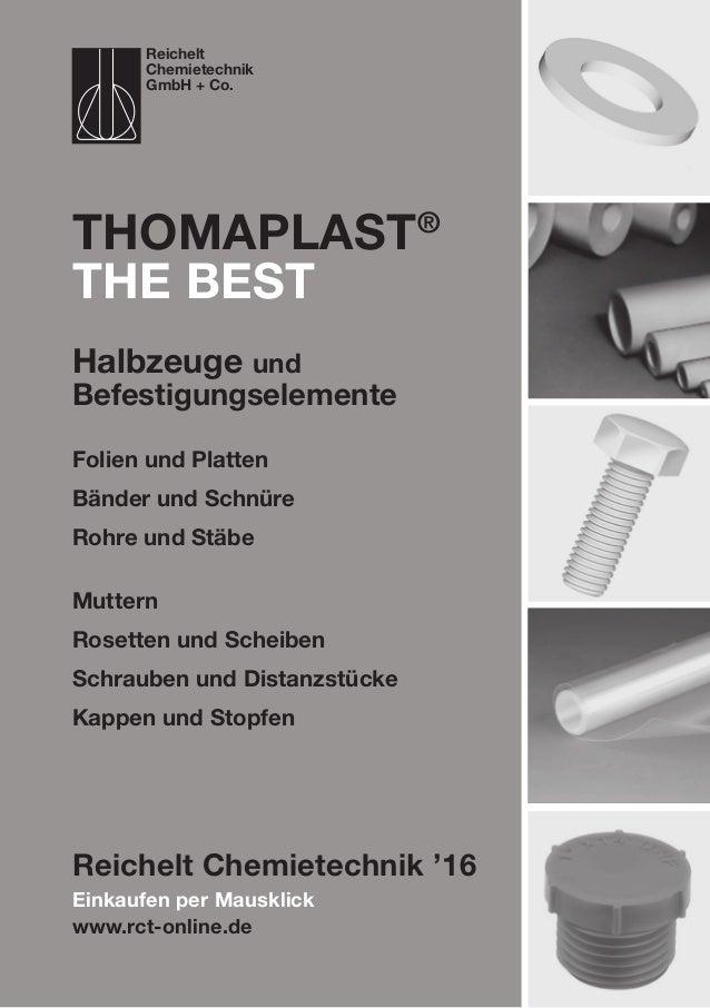 Einkaufen per Mausklick www.rct-online.de ThomaPLAST® the best Folien und Platten Bänder und Schnüre Rohre und Stäbe Mutte...