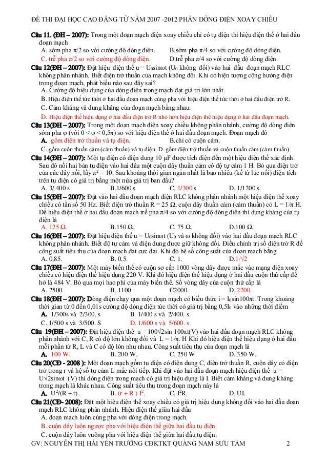 ĐỀ THI ĐẠI HỌC CAO ĐẲNG TỪ NĂM 2007 -2012 PHẦN DÒNG ĐIỆN XOAY CHIỀU Câu 11. (ĐH – 2007): Trong một đoạn mạch điện xoay chi...
