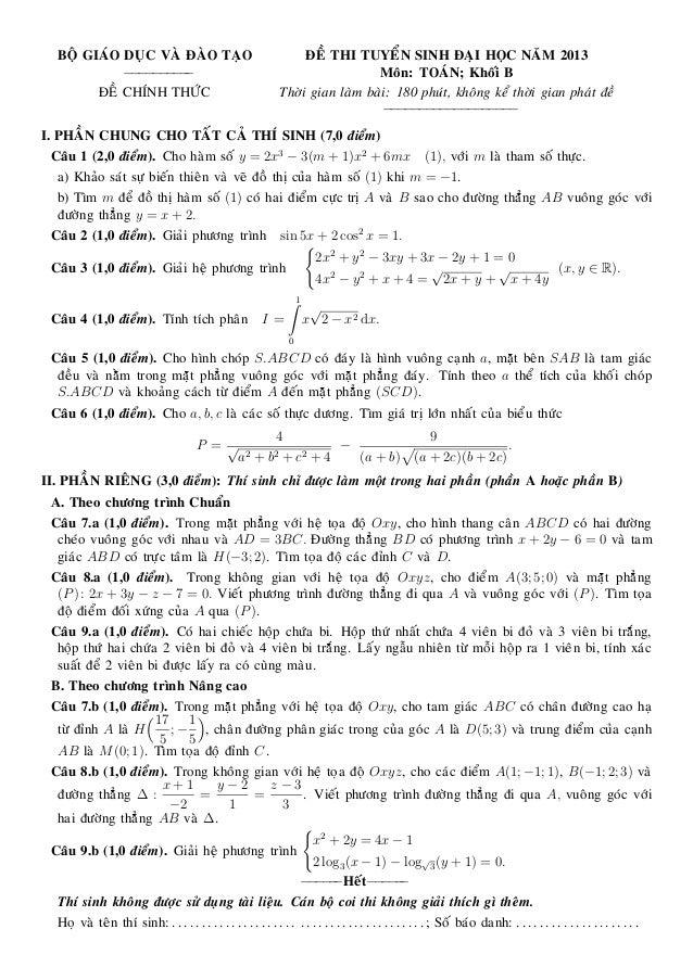 BOÄ GIAÙO DUÏC VAØ ÑAØO TAÏO ÑEÀ THI TUYEÅN SINH ÑAÏI HOÏC NAÊM 2013 −−−−−−−−−− Moân: TOAÙN; Khoái B ÑEÀ CHÍNH THÖÙC Thôøi...