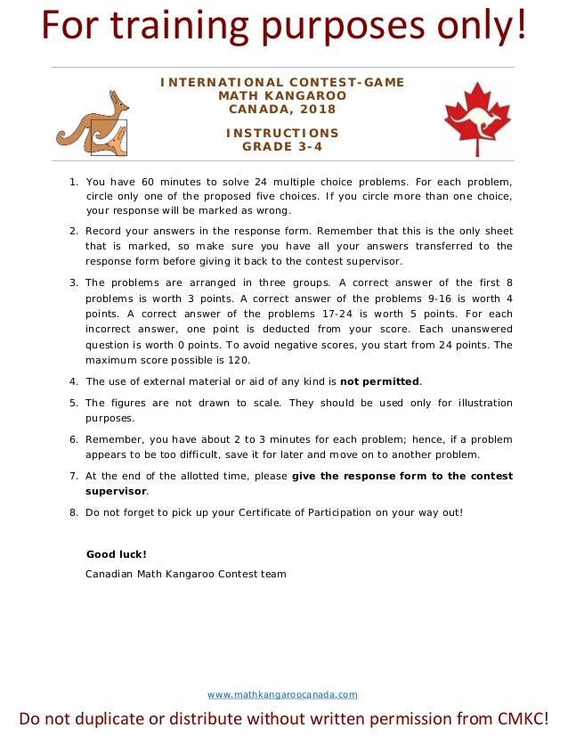 www.mathkangaroocanada.com INTERNATIONAL CONTEST-GAME MATH KANGAROO CANADA, 2018 INSTRUCTIONS GRADE 3-4 1. You have 60 min...