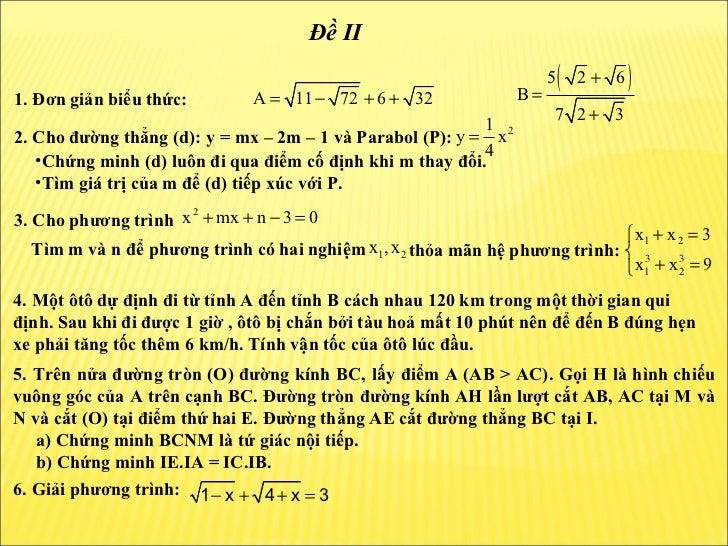 1. Đơn giản biểu thức:  2. Cho đường thẳng (d): y = mx – 2m – 1 và Parabol (P):  3. Cho phương trình  Tìm m và n để phương...