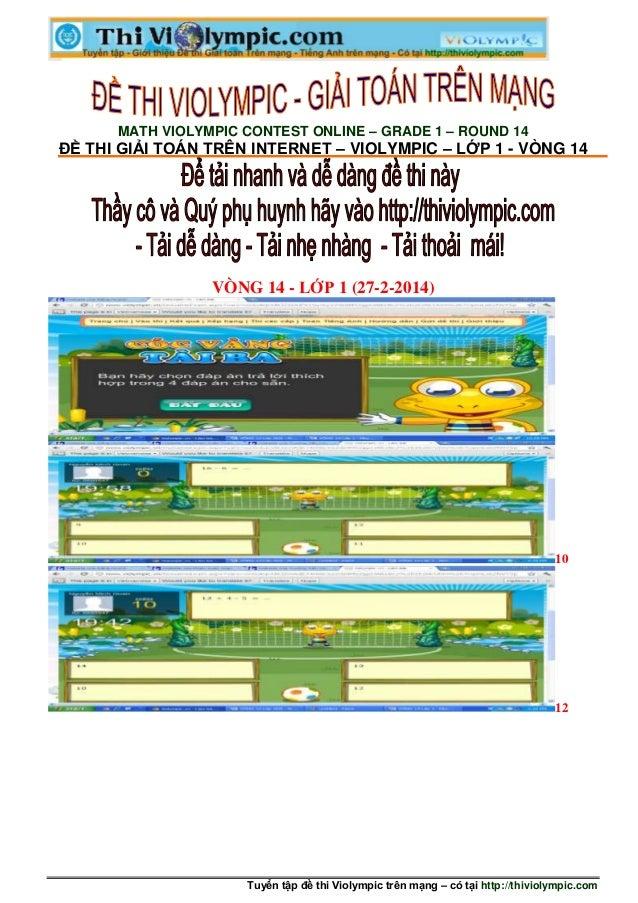 Tuyển tập đề thi Violympic trên mạng – có tại http://thiviolympic.com MATH VIOLYMPIC CONTEST ONLINE – GRADE 1 – ROUND 14 Đ...