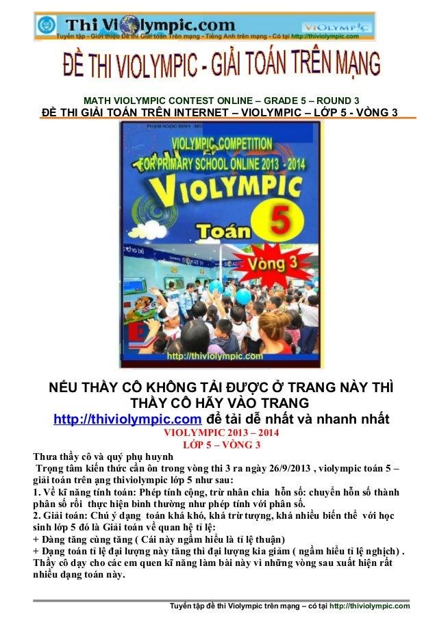MATH VIOLYMPIC CONTEST ONLINE – GRADE 5 – ROUND 3 ĐỀ THI GIẢI TOÁN TRÊN INTERNET – VIOLYMPIC – LỚP 5 - VÒNG 3 NẾU THẦY CÔ ...