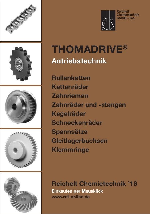 Einkaufen per Mausklick www.rct-online.de ThomaDRIVE® Antriebstechnik Rollenketten Kettenräder Zahnriemen Zahnräder und -s...