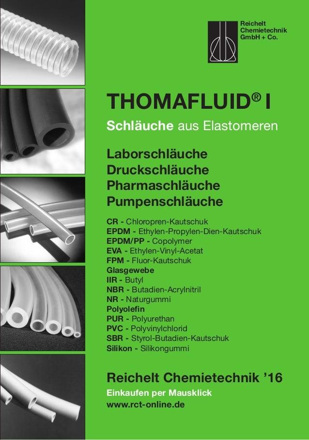 Einkaufen per Mausklick www.rct-online.de Thomafluid® I Schläuche aus Elastomeren Laborschläuche Druckschläuche Pharmaschl...