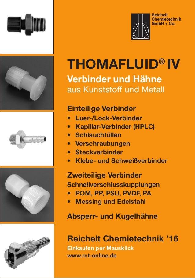 Einkaufen per Mausklick www.rct-online.de Thomafluid® IV Verbinder und Hähne aus Kunststoff und Metall Einteilige Verbinde...