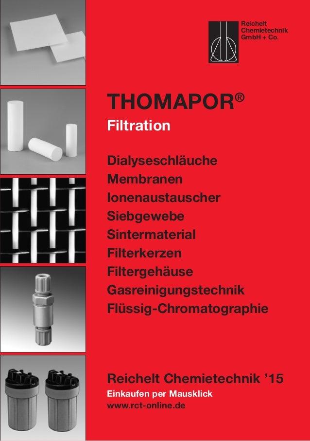 Einkaufen per Mausklick www.rct-online.de ThomaPOR® Filtration Dialyseschläuche Membranen Ionenaustauscher Siebgewebe Sint...
