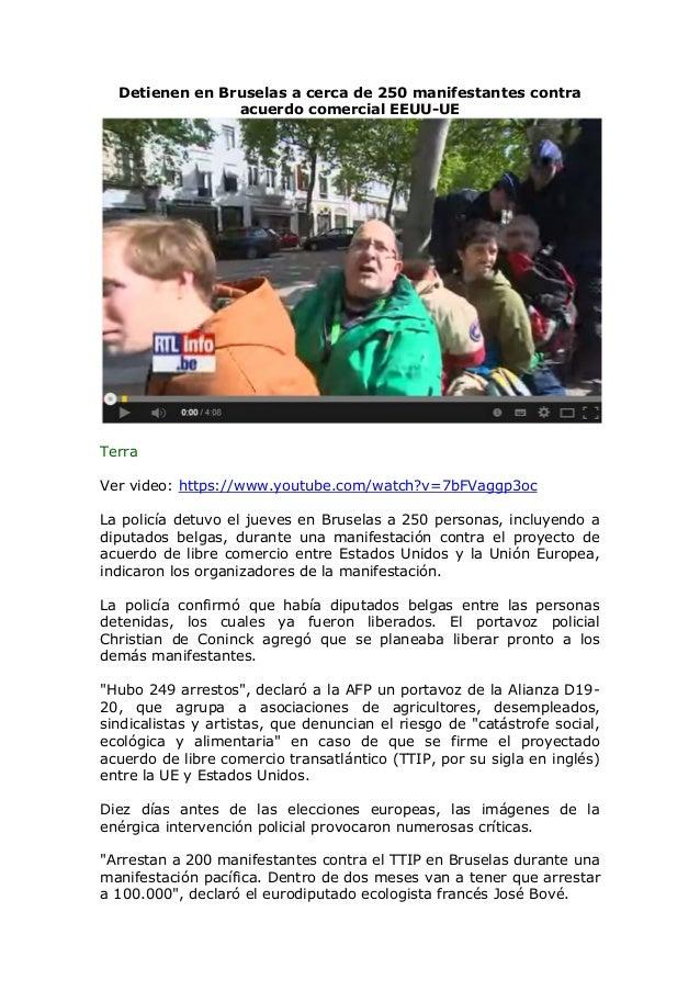 Detienen en Bruselas a cerca de 250 manifestantes contra acuerdo comercial EEUU-UE Terra Ver video: https://www.youtube.co...