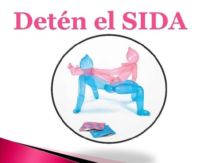 DetéN El Sida