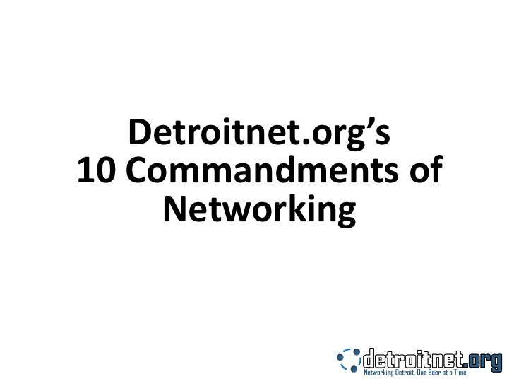 Detroitnet.org's 10 Commandments of Networking