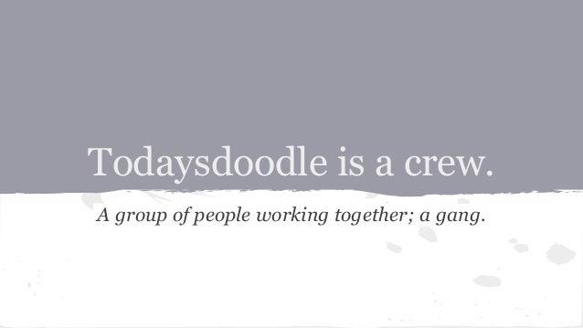 #todaysdoodle ❏ Findet auf Twitter statt ❏ Es gibt nur eine Regel: One Doodle per day. Draw & show. ❏ Begann am 13. Mai 20...