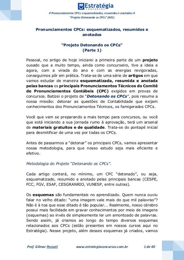 """# Pronunciamentos CPCs: esquematizados, resumidos e anotados # """"Projeto Detonando os CPCs"""" (#01) Prof. Gilmar Possati www...."""