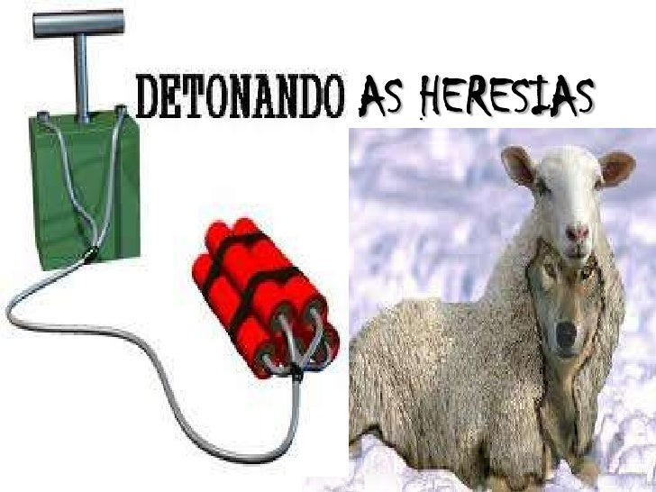 AS HERESIAS