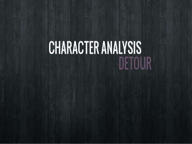 Detour Character Analysis