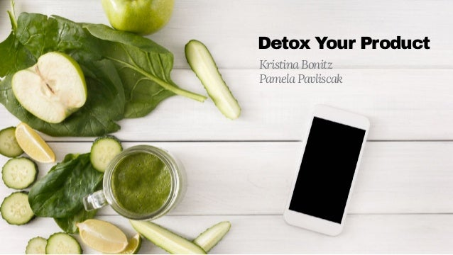 Detox Your Product
