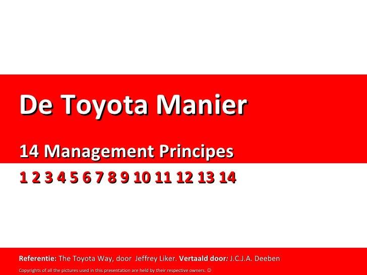 The Toyota Way - 14 Management Principles                                      De Toyota Manier                           ...
