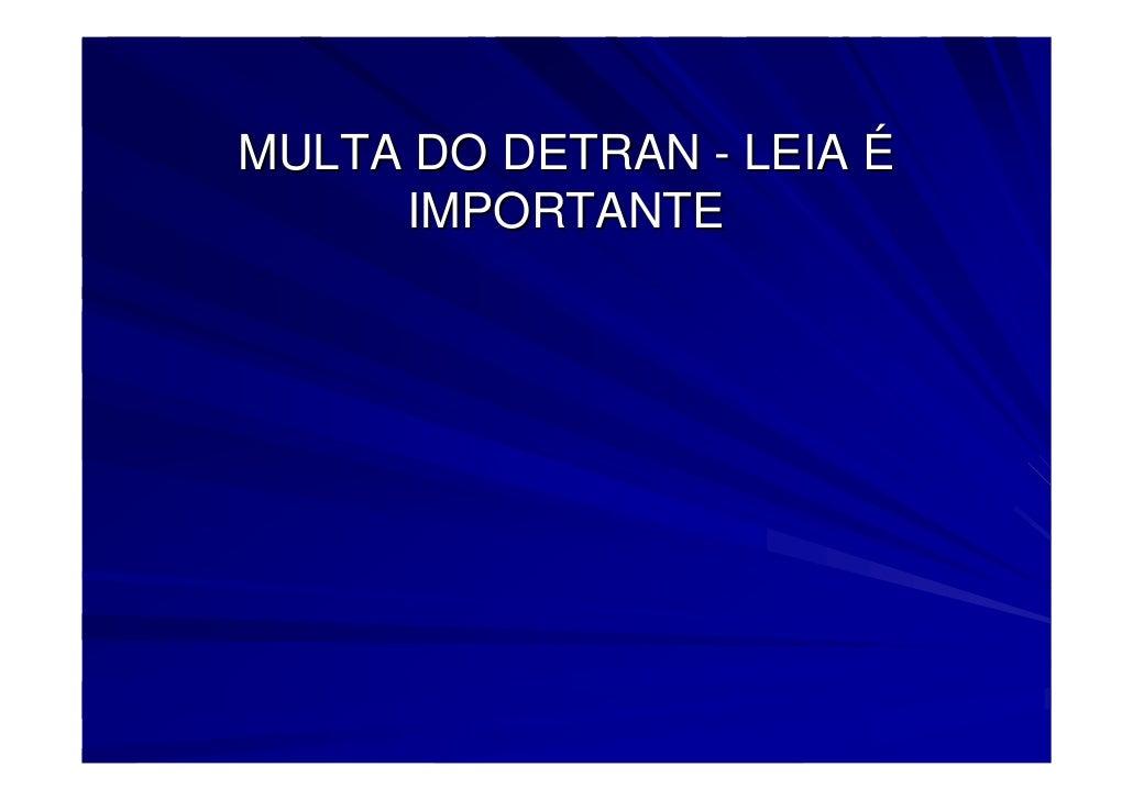 MULTA DO DETRAN - LEIA É      IMPORTANTE
