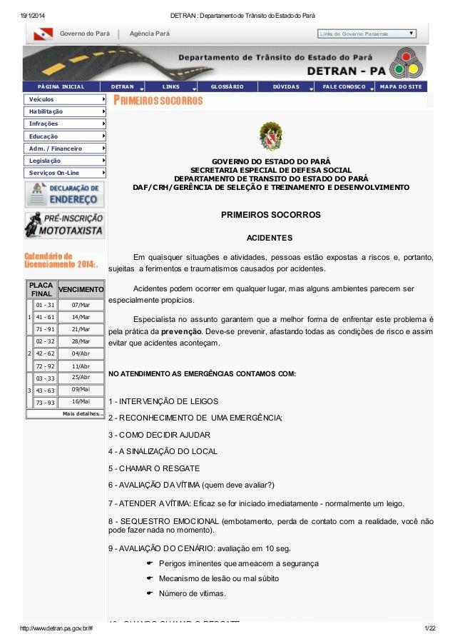 19/1/2014  DETRAN : Departamento de Trânsito do Estado do Pará  Governo do Pará  PÁ GINA INICIA L  Agência Pará  DETRA N  ...