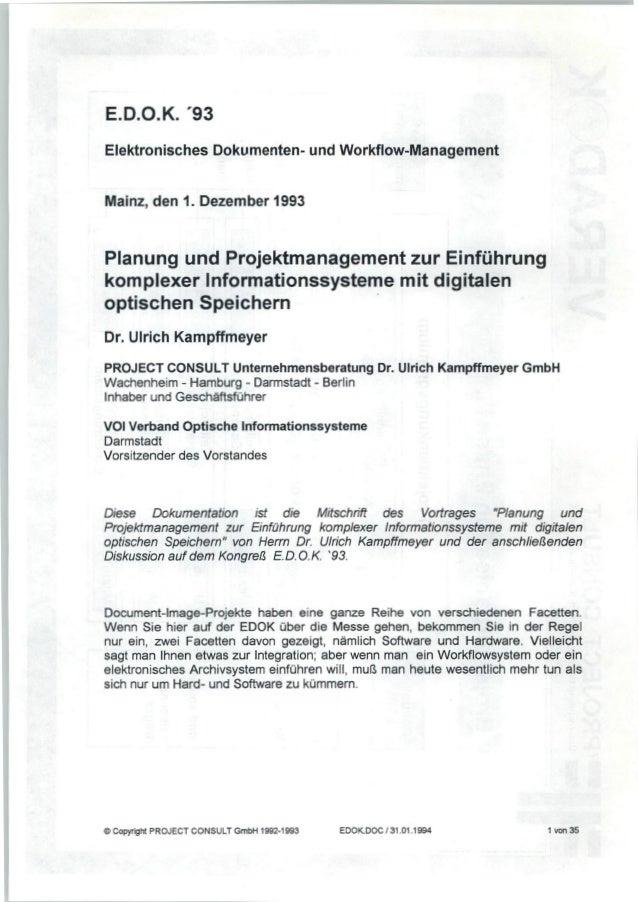 [DE] Planung und Projektmanagement zur Einführung komplexer Informationssysteme mit digitalen optischen Speichern |  Dr. U...
