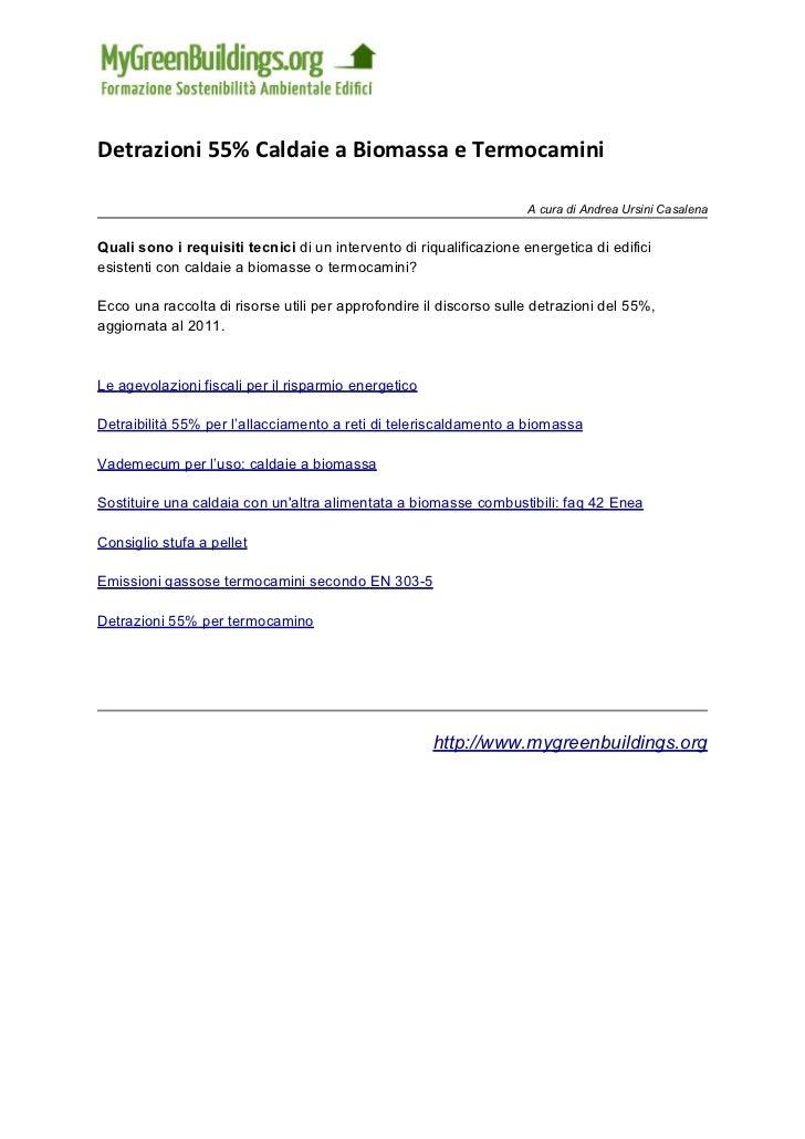 Detrazioni 55% Caldaie a Biomassa e Termocamini                                                                     A cura...