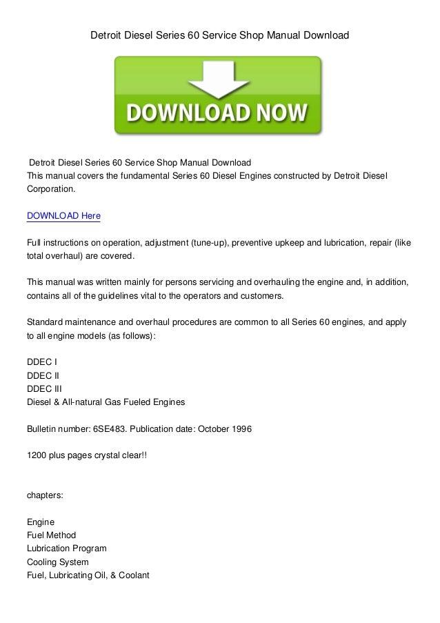 Detroit Diesel Series 60 Service Shop Manual DownloadDetroit Diesel Series 60 Service Shop Manual DownloadThis manual cove...